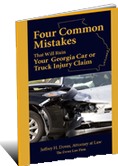 4 Common Mistakes That Will Ruin Your Georgia Car or Truck Claim