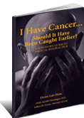 I Have Cancer... Should it Have Been Caught Earlier?